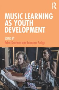 "Cover art for ""Music Learning as Youth Development"""